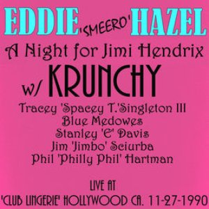 "A Night for Jimi Hendrix (Live At ""Lingerie Club"", Hollywood, 1990)"