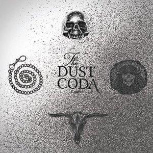 The Dust Coda