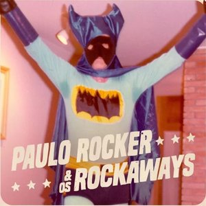 Paulo Rocker & os Rockaways