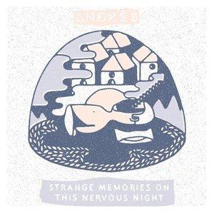Strange Memories On This Nervous Night