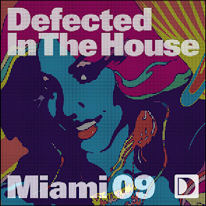 Defected In the House: Miami 09