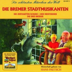 Die Bremer Stadtmusikanten - Die zertanzten Schuhe - Der Meisterdieb - Die drei Brüder