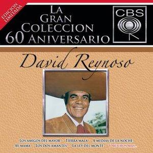 La Gran Coleccion Del 60 Aniversario CBS - David Reynoso