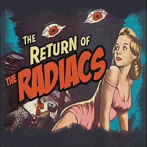 Return of the Radiacs