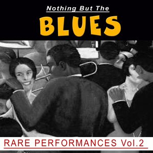 Nothing But the Blues, Vol. 2