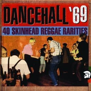 Image for 'Dancehall '69: 40 Skinhead Reggae Rarities'