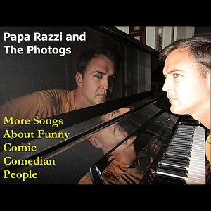 More Songs About Funny Comic Comedian People