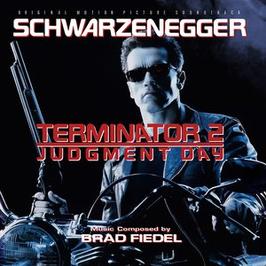 Terminator 2: Judgement Day (Original Motion Picture Soundtrack)