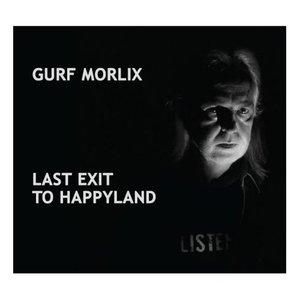Last Exit to Happyland