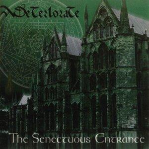 The Senectuous Entrance