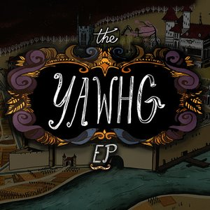 The Yawhg EP