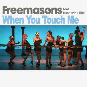 When You Touch Me (feat. Katherine Ellis)