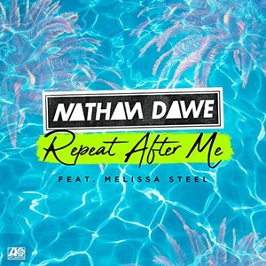 Repeat After Me (feat. Melissa Steel)