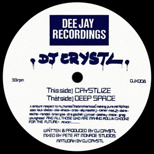 Crystlize / Deep Space