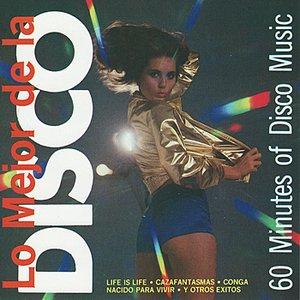 Lo Mejor de la Disco - 60 Minutes of Disco Music