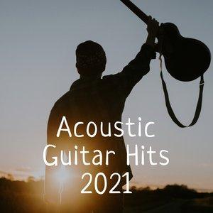 Acoustic Guitar Hits 2021