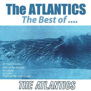 The Atlantics the Best Of