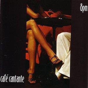 Café Cantante - 8pm