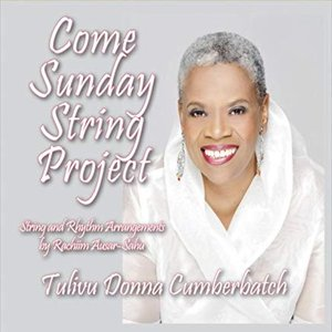 Come Sunday String Project