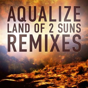 Land of 2 Suns - Remix E.P.