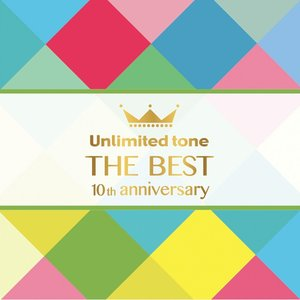 "Unlimited tone ""THE BEST"" -10th anniversary-"