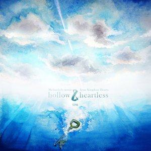 Hollow & Heartless