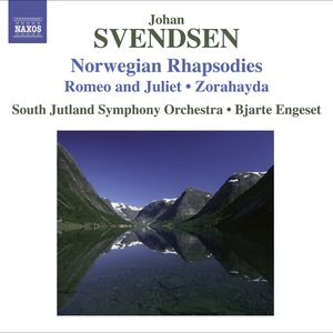 Svendsen, J.: Norwegian Rhapsodies Nos. 1-4 / Romeo and Juliet / Zorahayda