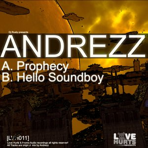 Prophecy / Hello SoundBoy