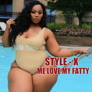 Me Love My Fatty