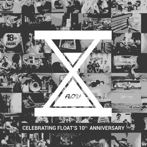 10 (Celebrating Float's 10th Anniversary)