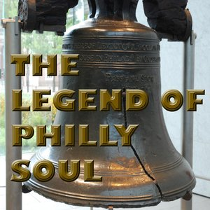 The Legend of Philly Soul