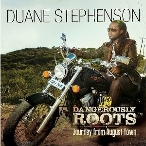 Dangerously Roots - Journey From August Town