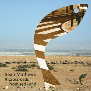 Crossroads / Promised Land