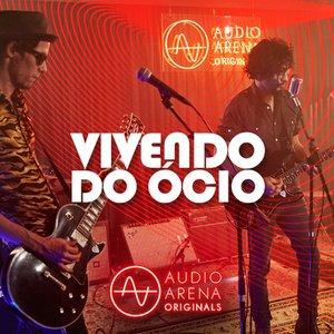 AudioArena Originals: Vivendo do Ócio