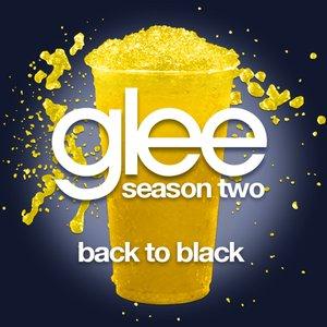Back To Black (Glee Cast Version)