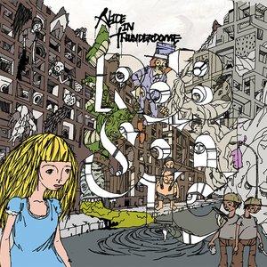 Alice in Thunderdome