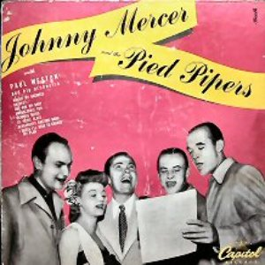 Avatar for Johnny Mercer and The Pied Pipers