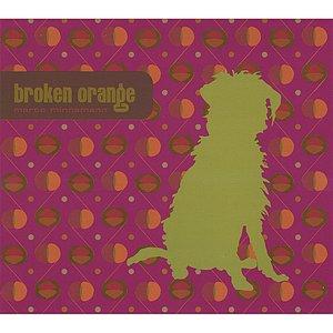 Broken Orange