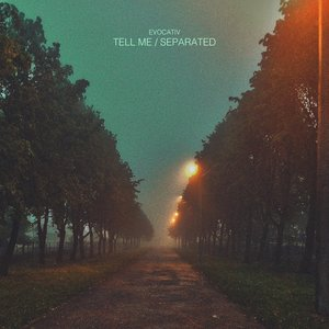 Tell Me / Separated