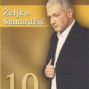 Zeljko Samardzic - 10 Zlatnih Godina