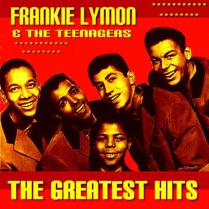 Frankie Lymon & The Teenagers Greatest Hits