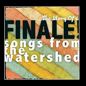 Songs from the Watershed