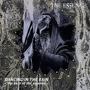 Dancing in the Rain: The Best of the Essence