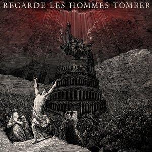 REGARDE LES HOMMES TOMBER