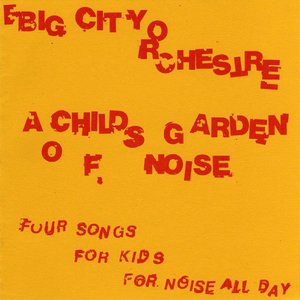 A Child's Garden of Noise
