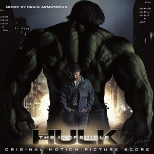 The Incredible Hulk Original Motion Picture Score