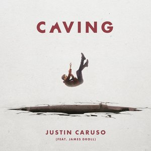 Caving (feat. James Droll)