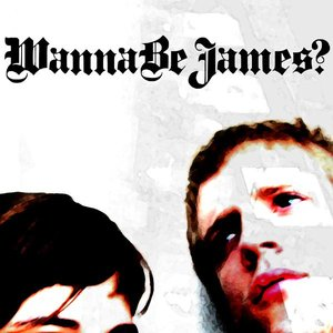 Avatar for Wanna Be James?