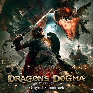DRAGON'S DOGMA (Original Soundtrack)