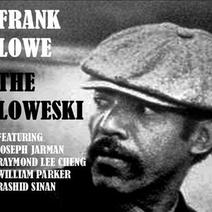 Frank Lowe: The Loweski
